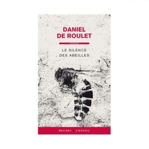 Lubéron Apiculture Le silence des abeilles, de Daniel de Roulet