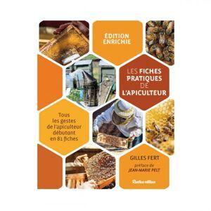 Lubéron Apiculture Les 81 fiches pratiques de l'apiculteur