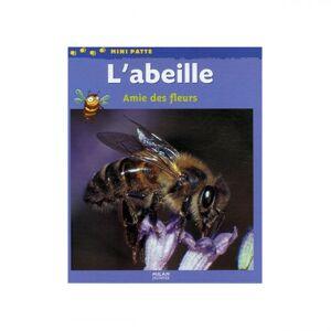 Lubéron Apiculture L'abeille, amie des eurs, de Paul Starosta et Stéphanie Herrbach
