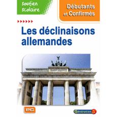 Génération 5 Soutien Scolaire - Les déclinaisons Allemandes