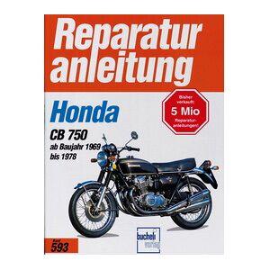 Motorbuch Vol. 593 Instructions de réparation HONDA CB 750 (1969-78)