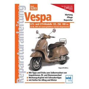 Motorbuch Vol. 5293 Instructions de réparation Vespa GTS 250/300, 06-