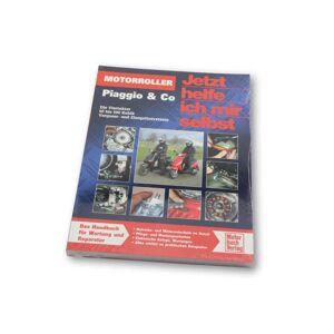Motorbuch Maintenant, je m'aide moi-même, Scooter (Vespa, Piaggio et Cie), Volume 289