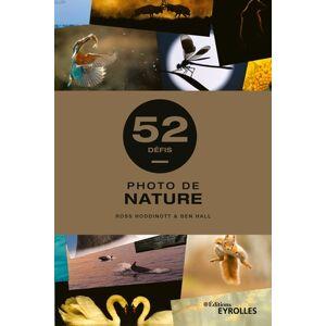 EYROLLES 52 Défis Photo De Nature