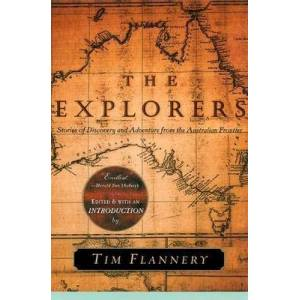 The Explorers by Tim Flannery