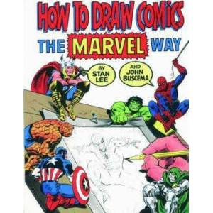 """How to Draw Comics the """"Marvel"""" Way by Stan Lee"""
