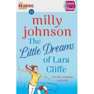 The Little Dreams of Lara Cliffe by Milly Johnson