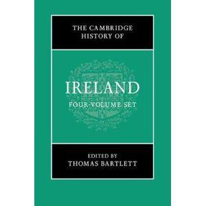 The Cambridge History of Ireland 4 Volume Hardback by Thomas Bartlett
