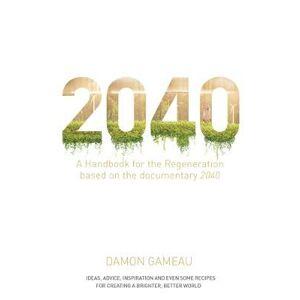 2040 by Damon Gameau