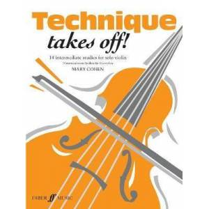 Technique Takes Off! Violin by Mary Cohen