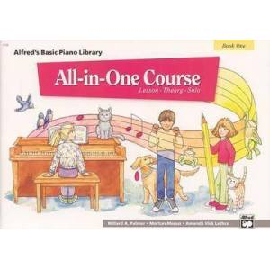 Alfred'S Basic All-in-One Course, Book 1 by Willard A Palmer