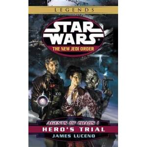 Hero's Trial: Star Wars Legends by James Luceno