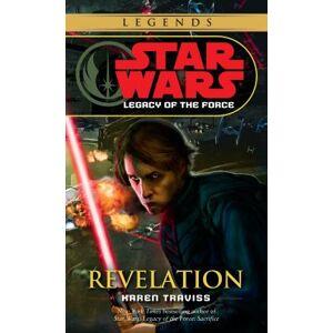 Revelation: Star Wars Legends (Legacy of the Force) by Karen Traviss