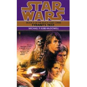 Tyrant's Test: Star Wars Legends (The by Michael P. Kube-Mcdowell