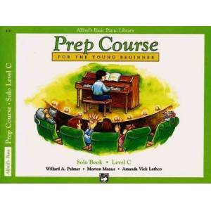 Alfred'S Basic Piano Library Prep Course Solo C by Willard A Palmer