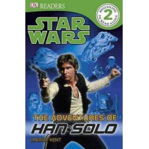 DK Readers L2: Star Wars: The Adventures of Han Solo by Lindsay Kent