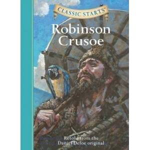 Classic Starts (R): Robinson Crusoe by Deanna McFadden