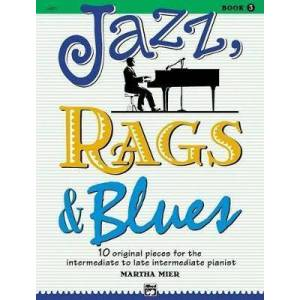 Jazz, Rags & Blues 3 by Martha Mier