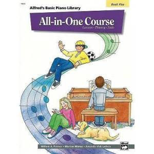 Alfred'S Basic All-in-One Course, Book 5 by Willard A Palmer