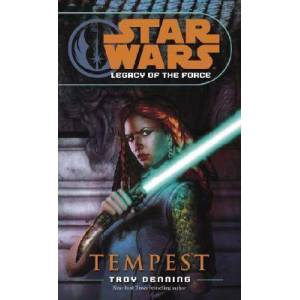 Tempest: Star Wars Legends (Legacy of the Force) by Troy Denning