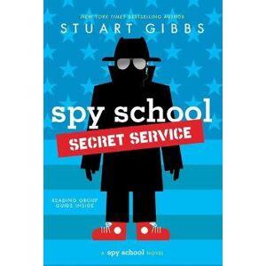Spy School Secret Service by Stuart Gibbs