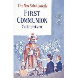 St. Joseph First Communion Catechism (No. 0) by Confraternity of Christian Doctrine