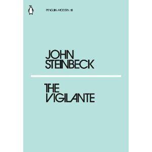 The Vigilante by Mr John Steinbeck