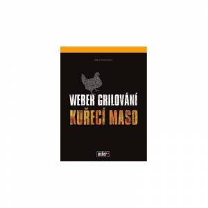 Weber grilování: Kuřecí maso