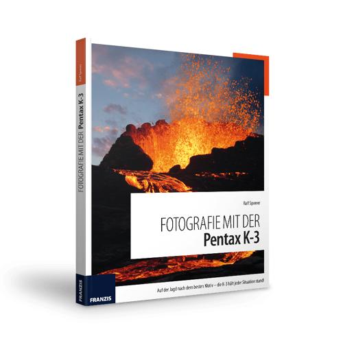FRANZIS.de - mit Buch Fotografie mit der Pentax K-3