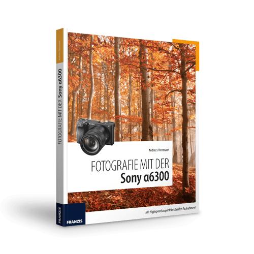 FRANZIS.de - mit Buch Fotografie mit der Sony α6300