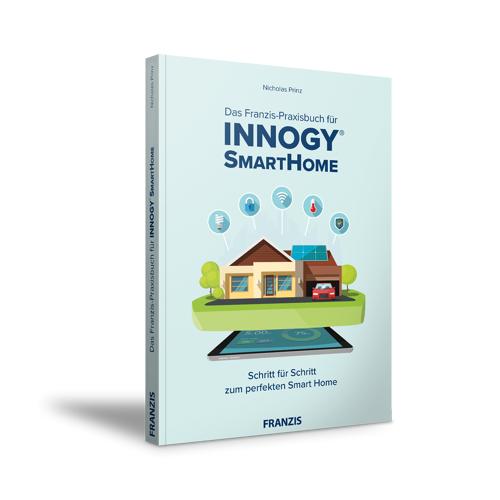 FRANZIS.de - mit Buch Das Franzis-Praxisbuch für Innogy® SmartHome