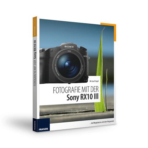FRANZIS.de - mit Buch Fotografie mit der Sony RX10 III