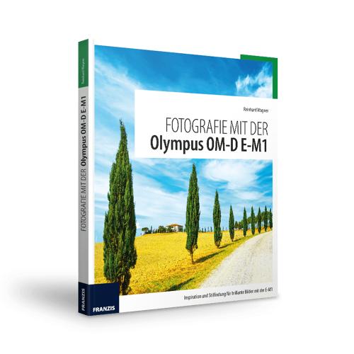 FRANZIS.de - mit Buch Fotografie mit der Olympus OM-D E-M1