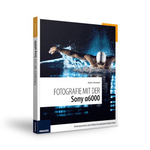 FRANZIS.de - mit Buch Fotografie mit der Sony α6000