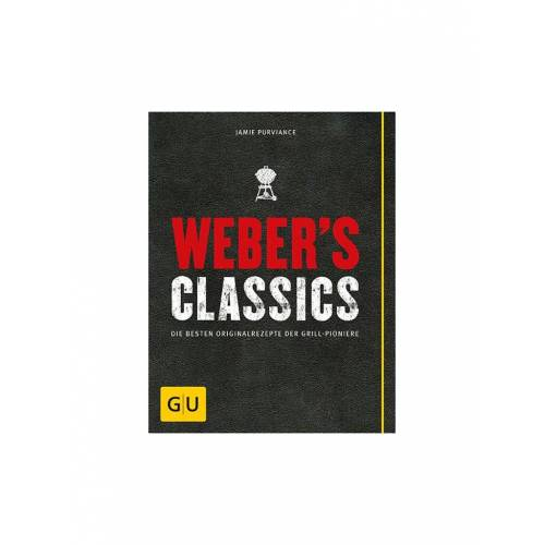 Weber GRILL Kochbuch - Webers Classics (GU Verlag)