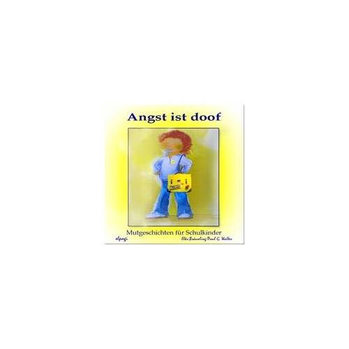 Angst ist doof als Hörbuch Download von Elke Bräunling