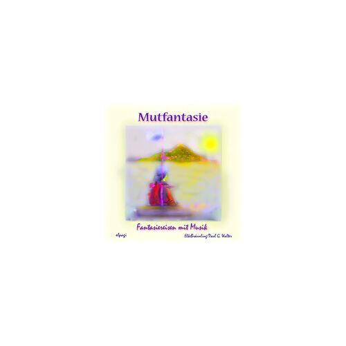 Mutfantasie als Hörbuch Download von Elke Bräunling