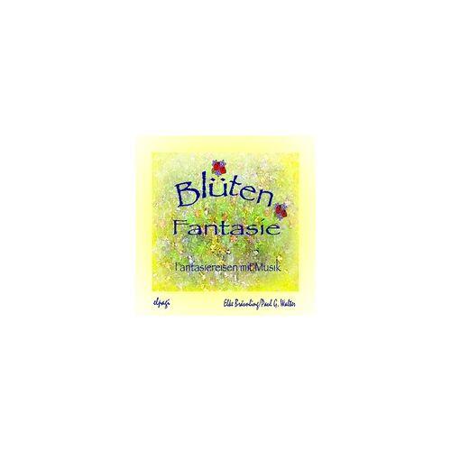 Blütenfantasie als Hörbuch Download von Elke Bräunling