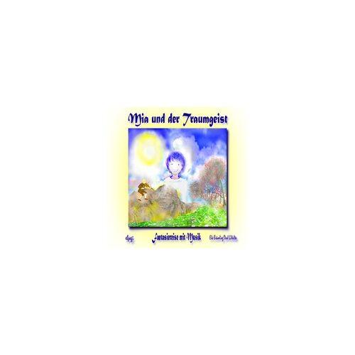 Mia und der Traumgeist als Hörbuch Download von Paul G. Walter/ Elke Bräunling