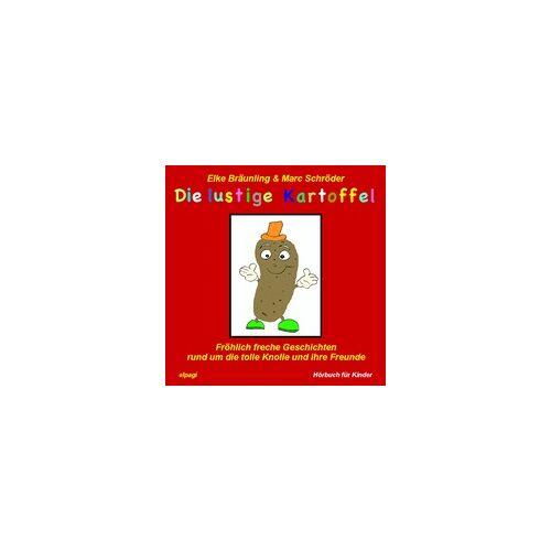 Die lustige Kartoffel als Hörbuch Download von Elke Bräunling