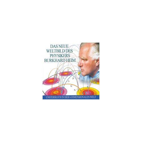 Das neue Weltbild des Physikers Burkhard Heim als Hörbuch Download von Burkhard Heim