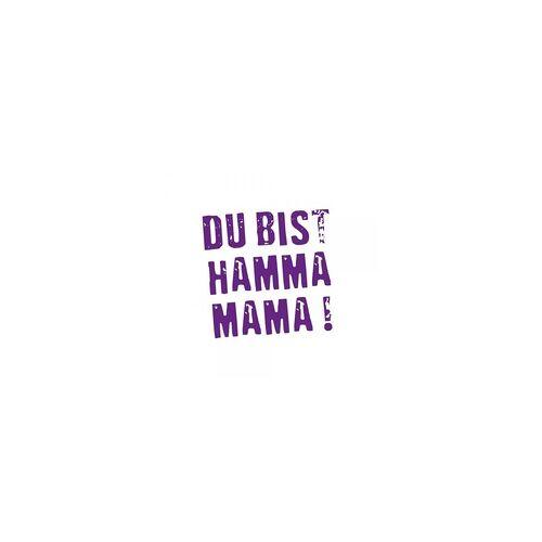 stempel-fabrik.de Muttertag Holzstempel - DU BIST HAMMA MAMMA (Ø 40 mm)