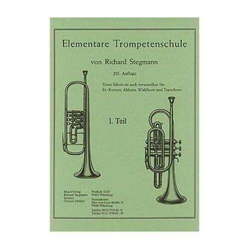 Richard Stegmann - Elementare Trompetenschule 1 Richard Stegmann
