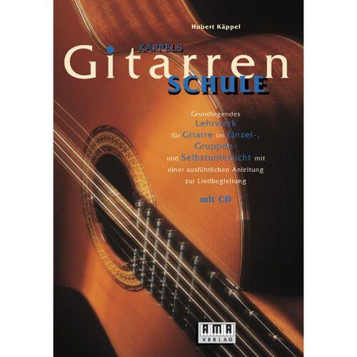 AMA Verlag - Käppels Gitarrenschule  Hubert Käppel,inkl. CD