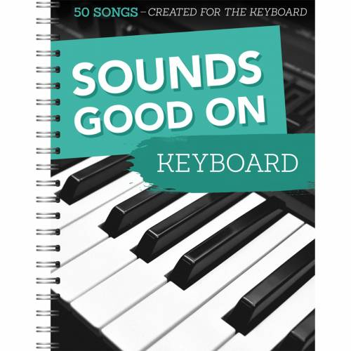 Bosworth Music - Sounds Good On Keyboard