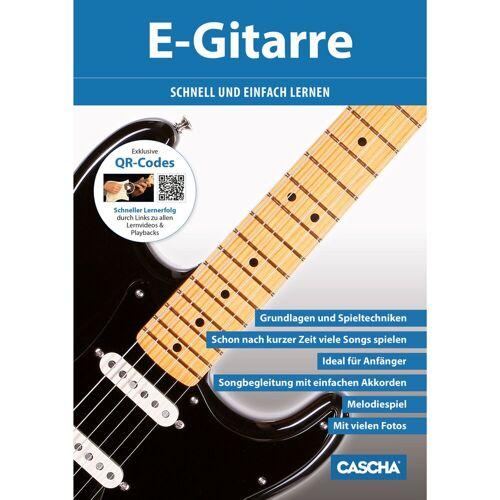 Cascha Verlag - E-Gitarre schnell und einfach lernen