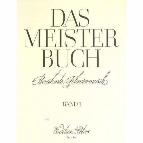 Edition Peters - Meisterbuch 1 Klavier
