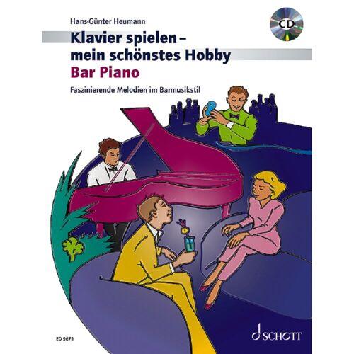 Schott Music - Bar Piano Heumann, Klavier mein Hobby