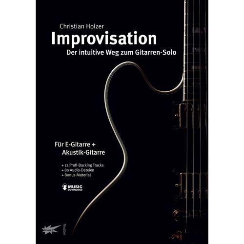 Tunesday - Improvisation - der intuitive Weg zum Gitarrensolo