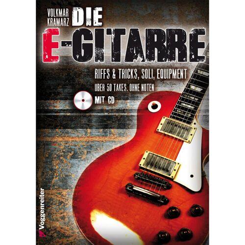Voggenreiter - Die E-Gitarre